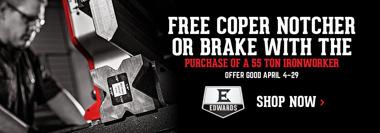 Edwards-Promo---FREE-Coper-Notcher-or-Brake